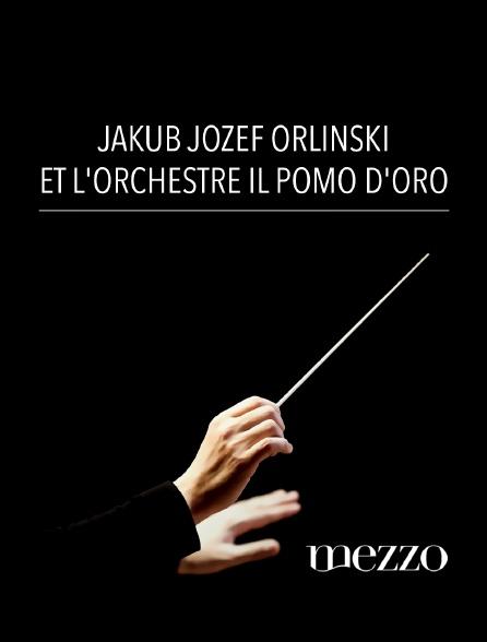 Mezzo - Jakub Jozef Orlinski et l'orchestre Il Pomo d'Oro
