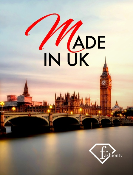 Fashion TV - Made in UK