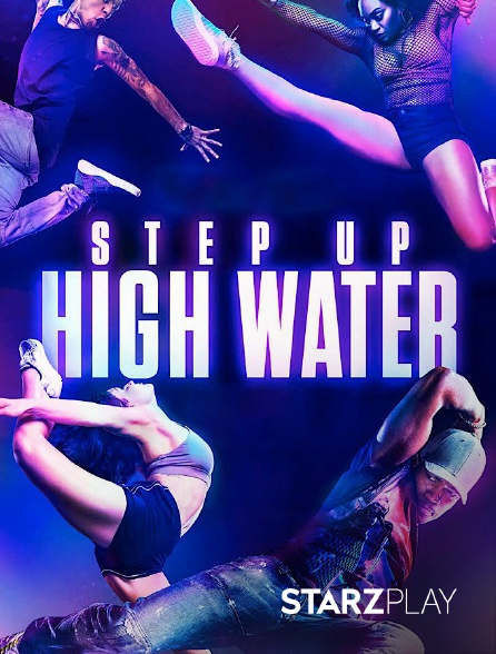 StarzPlay - Step Up: High Water