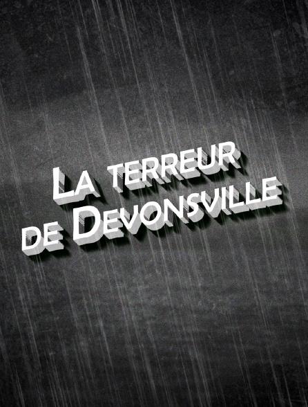 La terreur de Devonsville