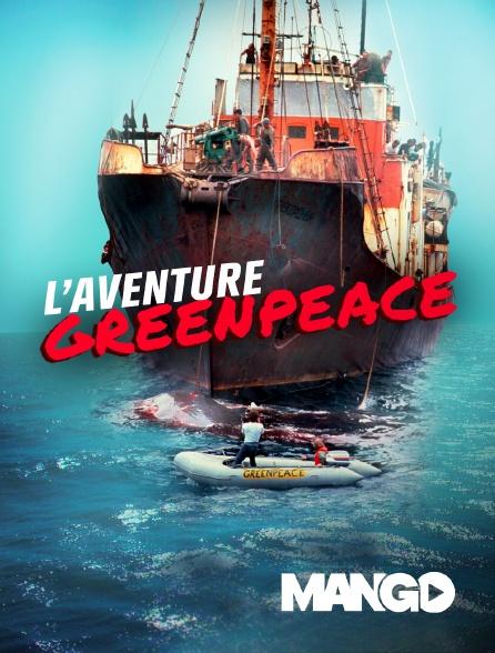 Mango - L'aventure Greenpeace