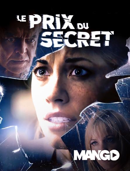 Mango - Le Prix Du Secret / Le Secret Des Burnett