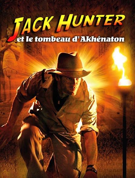 Jack Hunter et le tombeau d'Akhénaton