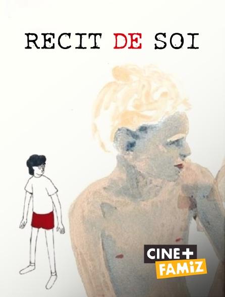 Ciné+ Famiz - Récit de soi