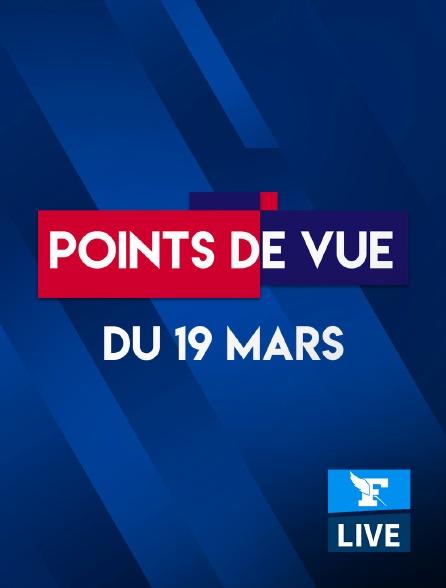 Figaro Live - Points de Vue du 19 mars 2021