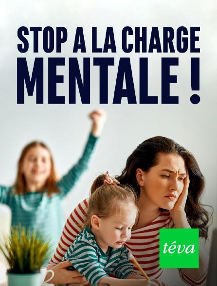 Téva - Stop à la charge mentale !