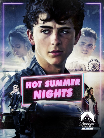Paramount Channel Décalé - Hot summer nights