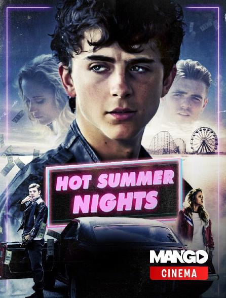 MANGO Cinéma - Hot summer nights