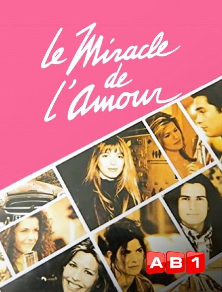 AB 1 - Le miracle de l'amour