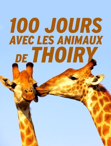 100 jours avec les animaux de Thoiry