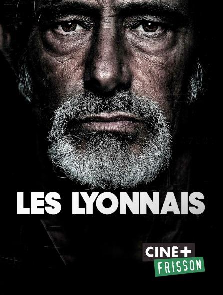 Ciné+ Frisson - Les Lyonnais