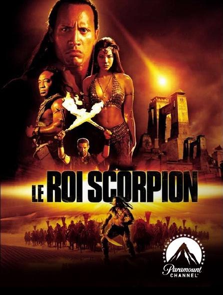 Paramount Channel - Le roi Scorpion
