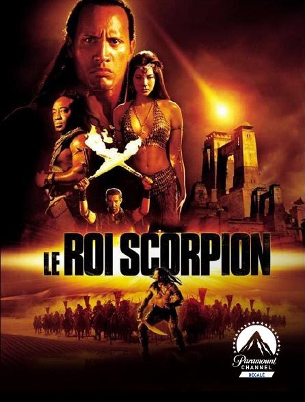 Paramount Channel Décalé - Le roi Scorpion