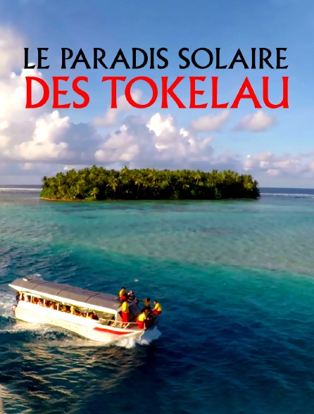 Le paradis solaire des Tokelau