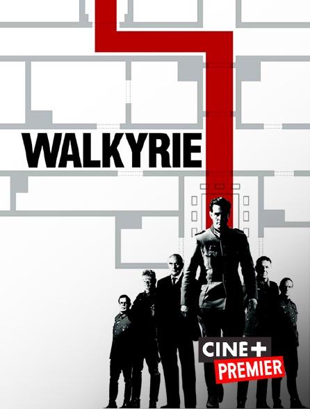 Ciné+ Premier - Walkyrie