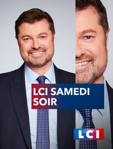 LCI - La Chaîne Info - LCI samedi soir
