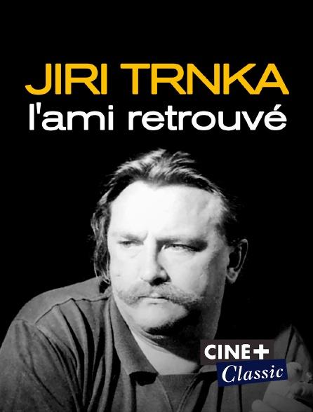 Ciné+ Classic - Jiri Trnka, l'ami retrouvé