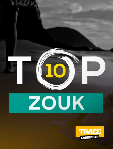 Trace Caribbean - Top 10 Zouk