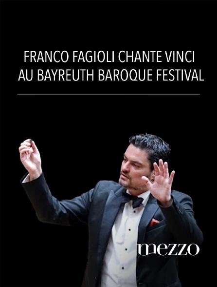 Mezzo - Franco Fagioli chante Vinci au Bayreuth Baroque Festival