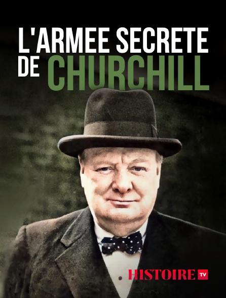 HISTOIRE TV - L'armée secrète de Churchill