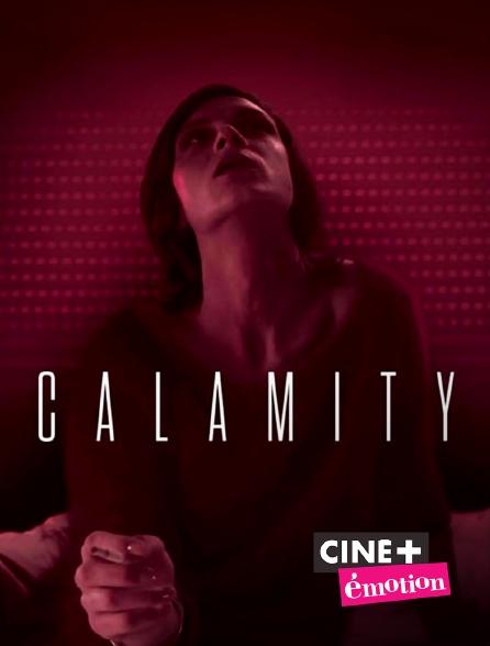Ciné+ Emotion - Calamity