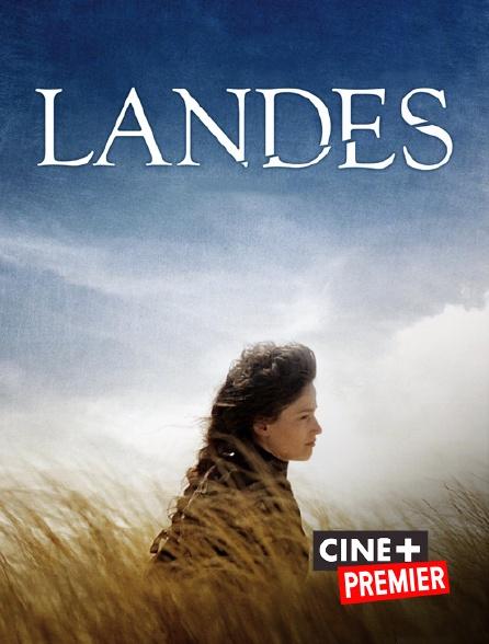 Ciné+ Premier - Landes