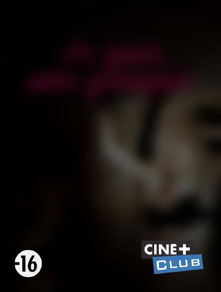Ciné+ Club - Je suis une groupie