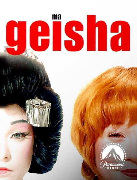 Paramount Channel - Ma geisha