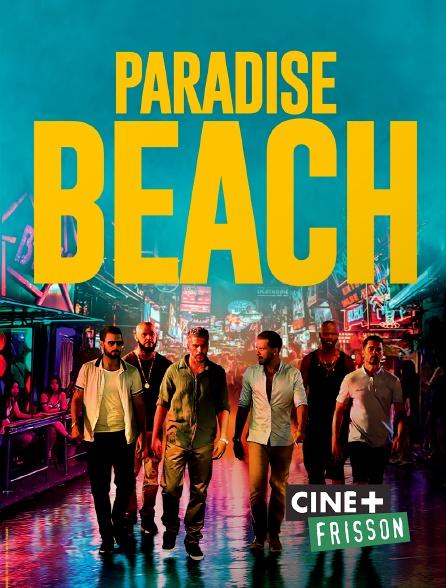 Ciné+ Frisson - Paradise Beach