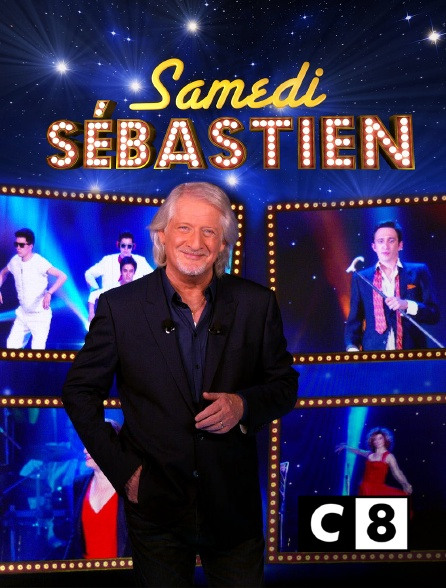 C8 - Samedi Sébastien