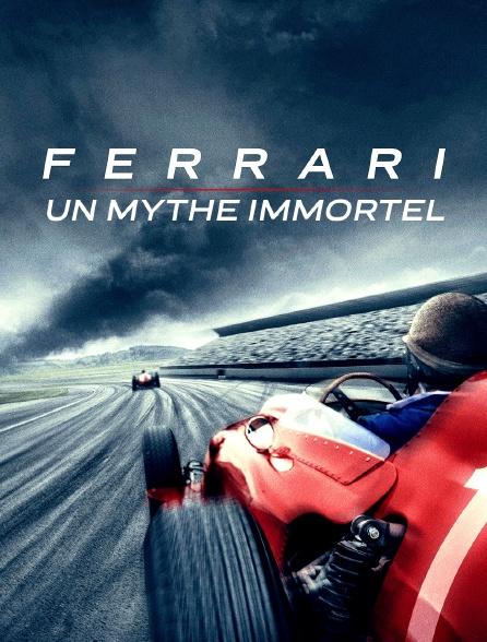 Ferrari, un mythe immortel