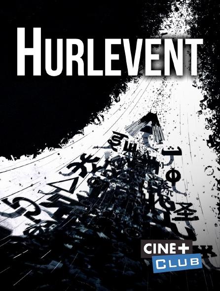 Ciné+ Club - Hurlevent