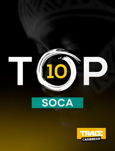 Trace Caribbean - Top 10 soca