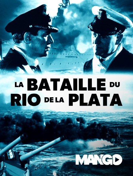 Mango - La bataille du Rio de la Plata