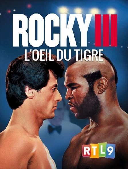 RTL 9 - Rocky III, l'oeil du tigre