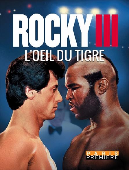 Paris Première - Rocky III, l'oeil du tigre