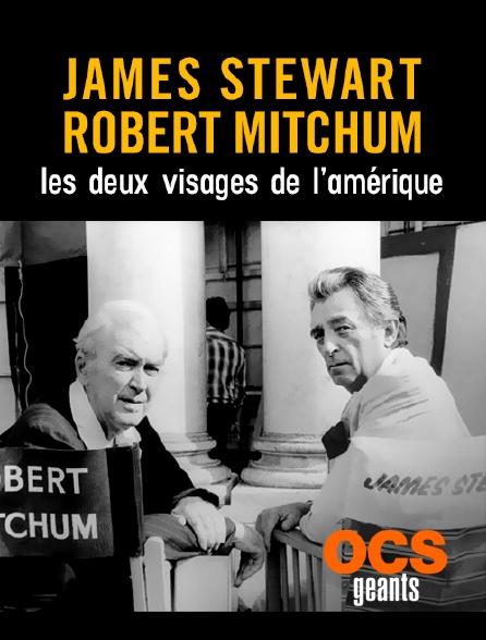 OCS Géants - James Stewart, Robert Mitchum : les deux visages de l'Amérique