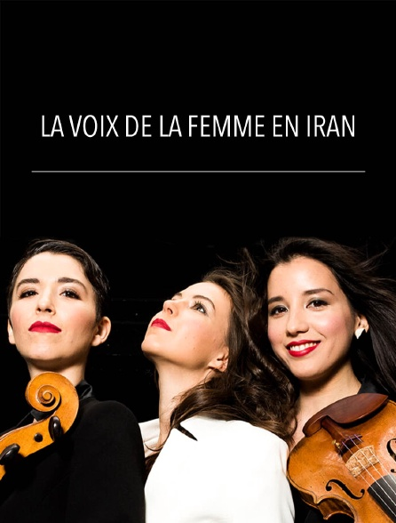 La voix de la femme en Iran