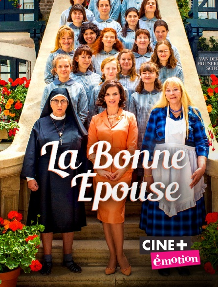 Ciné+ Emotion - La bonne épouse