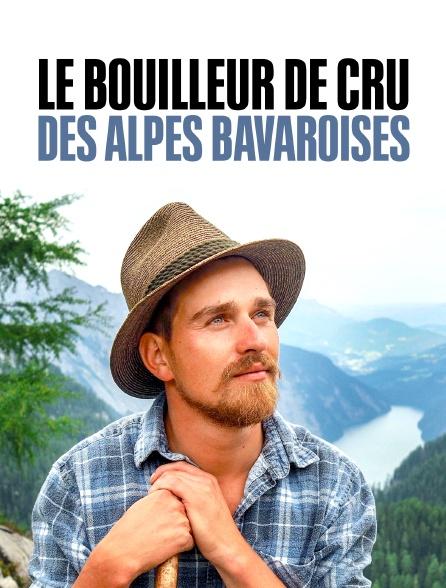 Le bouilleur de cru des Alpes bavaroises