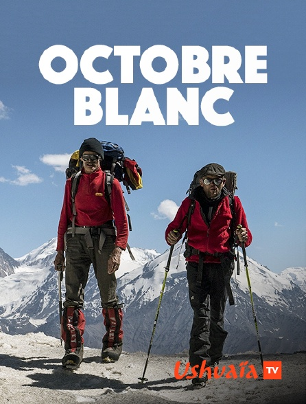 Ushuaïa TV - Octobre blanc