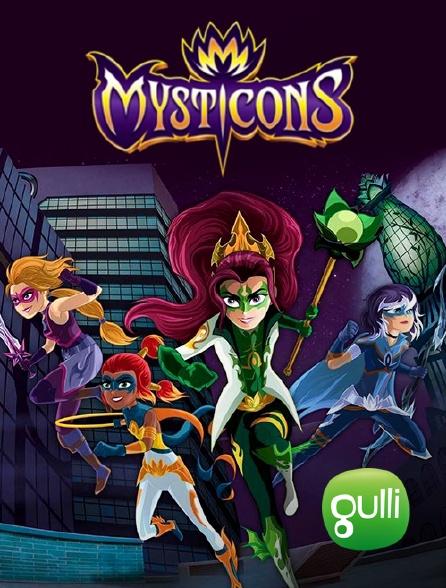 Gulli - Mysticons