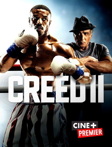 Ciné+ Premier - Creed II