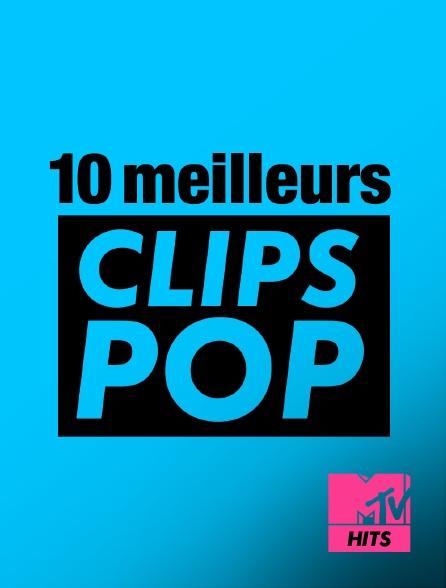 MTV Hits - 10 meilleurs clips pop