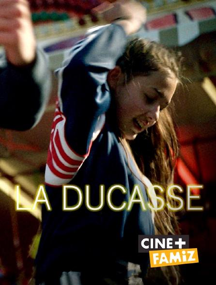 Ciné+ Famiz - La Ducasse