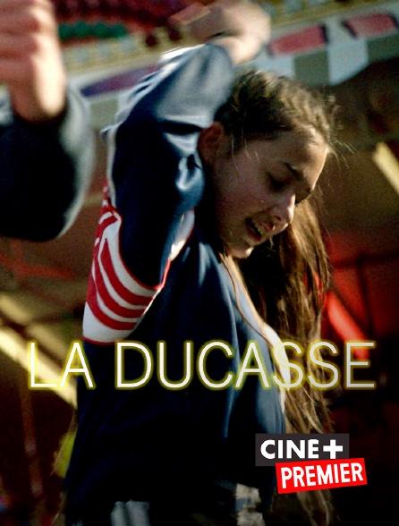 Ciné+ Premier - La Ducasse