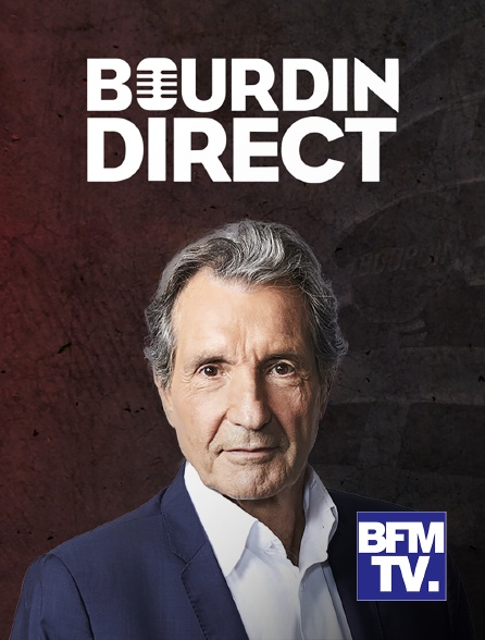 BFMTV - Bourdin direct en replay