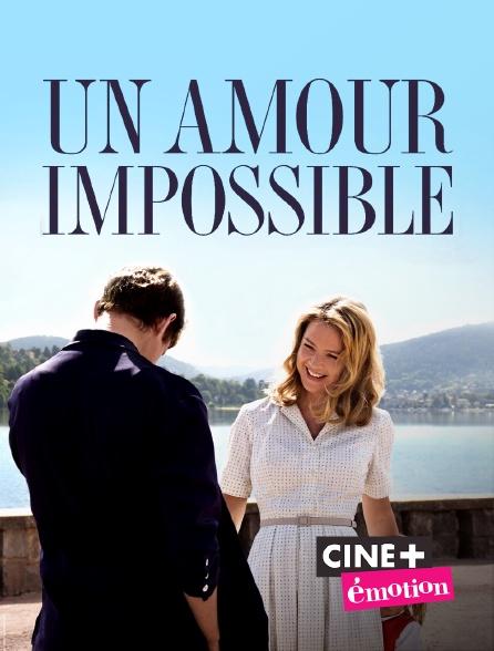 Ciné+ Emotion - Un amour impossible
