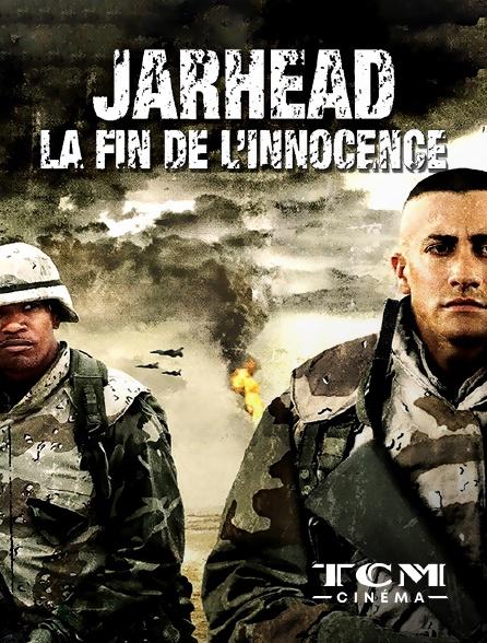 TCM Cinéma - Jarhead, la fin de l'innocence