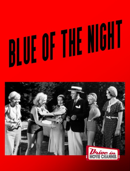 Drive-in Movie Channel - Blue of the night